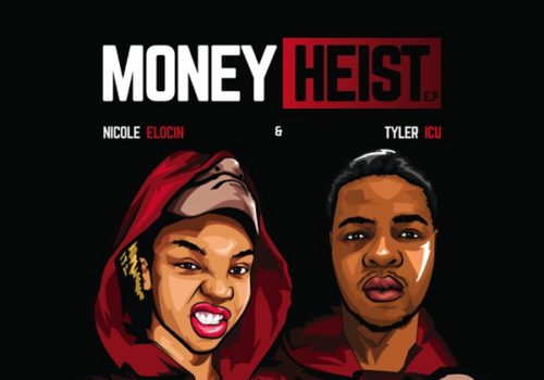 Nicole Elocin Ft. Tyler ICU - Money Heist (FULL ALBUM) Mp3 Zip Fast Download Free audio complete