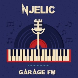 Njelic - Garage FM (FULL EP) Mp3 Zip Fast Download