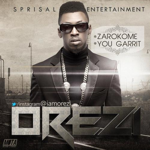 Orezi - You Garrit (Remix) Ft. Wizkid Mp3 Audio Download