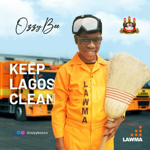 OzzyBee - Keep Lagos Clean Mp3 Audio Download