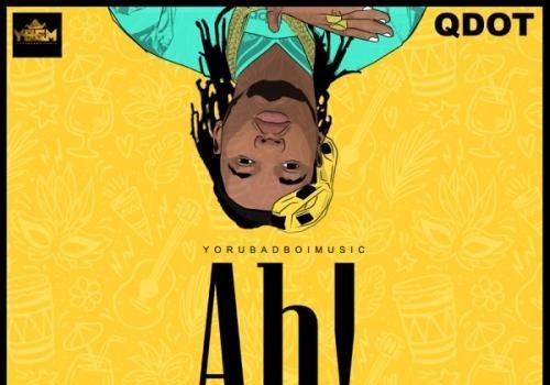 Qdot - Ah! (Freestyle) Mp3 Audio Download
