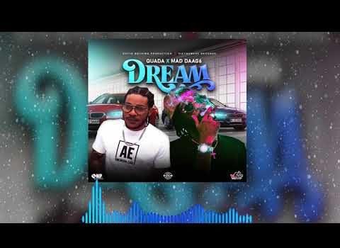 Quada Ft. Mad Daag6 - Dream Mp3 Audio Download