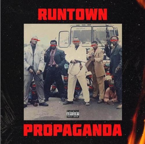 Runtown - Propaganda (FULL ALBUM) Download Zip Mp3