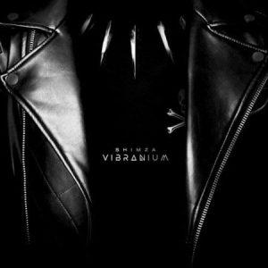 Shimza - Vibranium Mp3 Audio Download