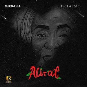 T-Classic - Alirat (FULL EP) Mp3 Zip Fast Download Free Audio complete