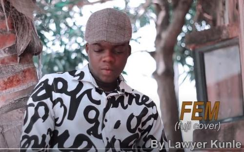 TheCute Abiola [Lawyer Kunle] - FEM (Fuji Cover) Mp3 Audio Download