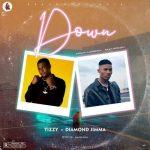 Tizzy YRN Ft. Diamond Jimma – Down (Audio + Video)