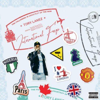 Tory Lanez - International Fargo Mixtape (Full Album) Mp3 Zip Audio Free Full download Ep
