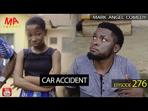 VIDEO: Mark Angel Comedy - Car Accident (Episode 276) Mp4 Download