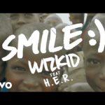 VIDEO: Wizkid – Smile Ft. H.E.R