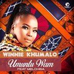Winnie Khumalo – Umuntu Wam Ft. Melchisa