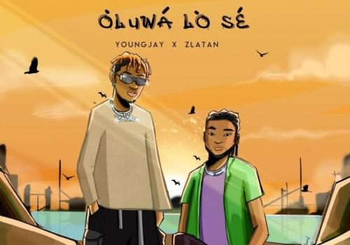 Young Jay - Oluwa Lo Se Ft. ZLatan Mp3 Audio Download