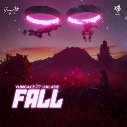 Yungace - Fall Ft. Oxlade Mp3 Audio Download