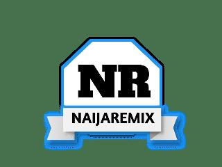 NaijaRemix