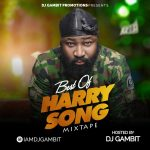 DJ Gambit – Best Of HarrySong 2020 (Mixtape)