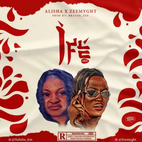 Alisha - Ife (Love) Ft. Zeemyght