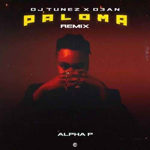 Alpha P - Paloma (DJ Tunez & D3an Remix)