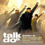 Banky W – Talk & Do Ft. 2Baba, Timi Dakolo, Waje, Seun Kuti, Brookstone & LCGC
