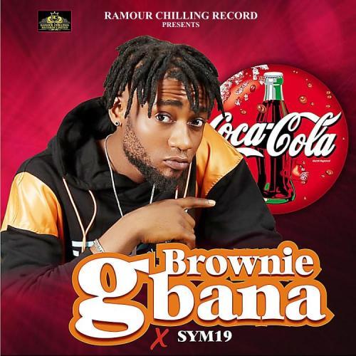 Brownie - Gbana Ft. Sym19