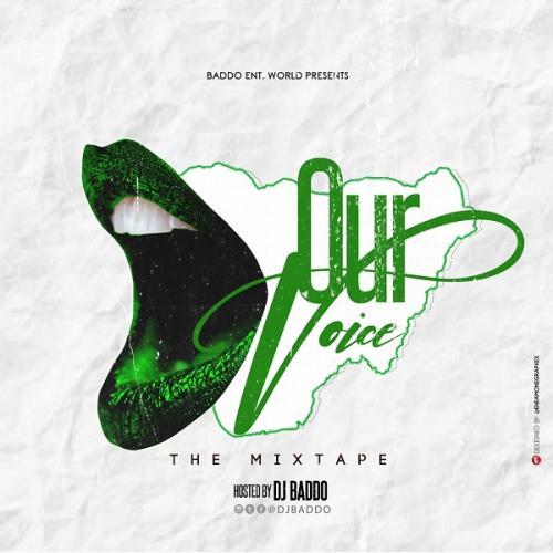 DJ Baddo - Our Voice Mix (Mixtape)