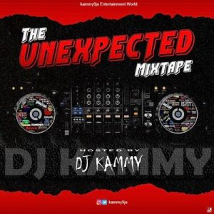DJ Kammy - The UnExpected Mixtape MP3 DOWNLOAD