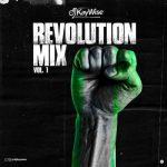 DJ Kaywise – Revolution Mix Vol. 1 (Mixtape)