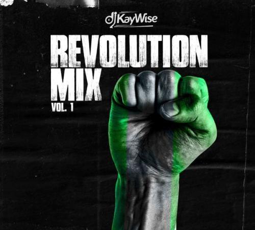 DJ Kaywise - Revolution Mix Vol. 1 (Mixtape)