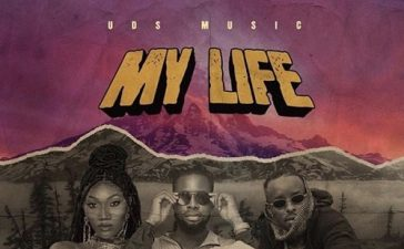 DJ Sly - My Life Ft. Wendy Shay, Eddy Kenzo