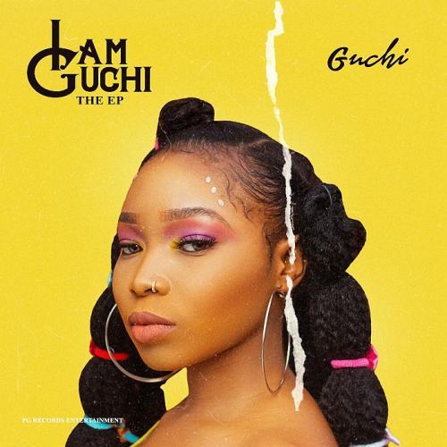 DOWNLOAD: Guchi - I Am Guchi (Full EP)