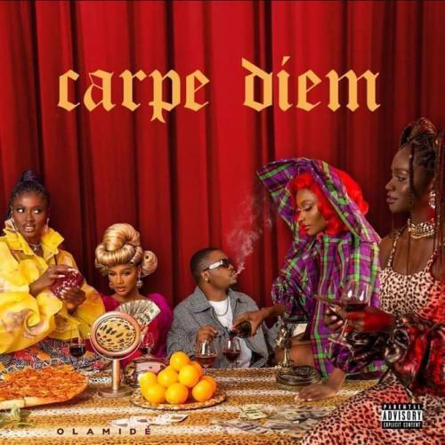 DOWNLOAD: Olamide - Carpe Diem (Full Album) Zip Mp3