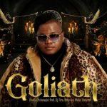 Dladla Mshunqisi – Goliath Ft. DJ Tira & Busiswa