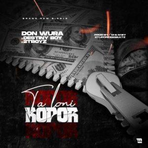 Don Wura - Talo Ni Kopor Ft. Destiny Boy & 2TBoyz