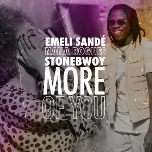 Emeli Sande - More Of You Ft. Stonebwoy, Nana Rogues