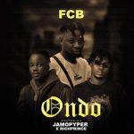 FCB – Ondo Ft. RichPrince, JamoPyper