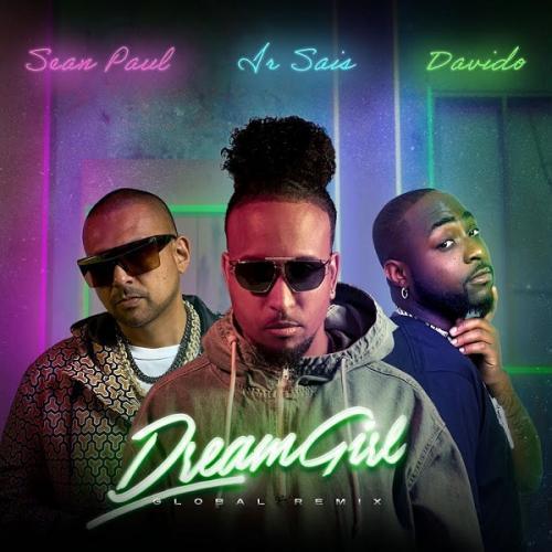 Ir Sais - Dream Girl (Remix) Ft. Davido, Sean Paul