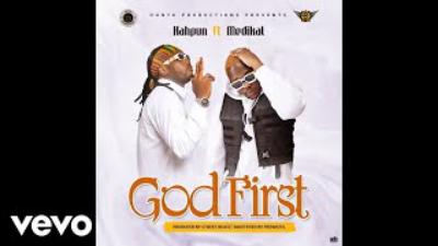 Kahpun - God First Ft. Medikal