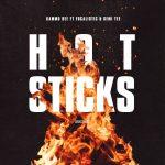 Kammu Dee – Hot Sticks Ft. Focalistic & Semi Tee