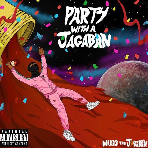 Midas The Jagaban - Party With A Jagaban