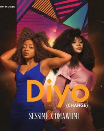 Sessimè - Diyo (Change) Ft. Omawumi