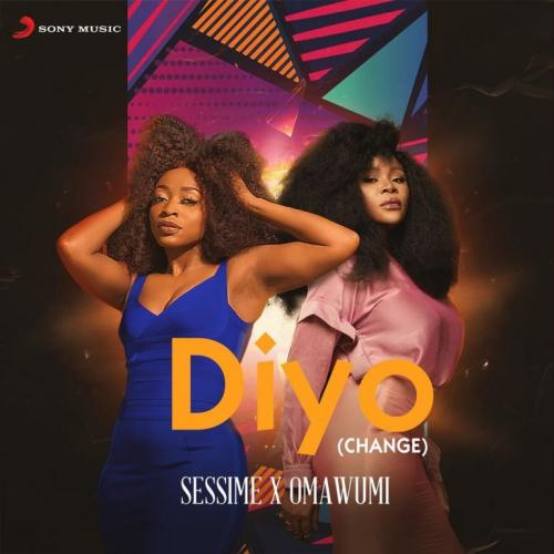 Sessimè - Diyo (Change) Ft. Omawumi
