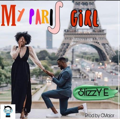 Slizzy E - My Paris Girl