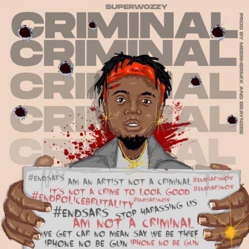 Superwozzy - Criminal