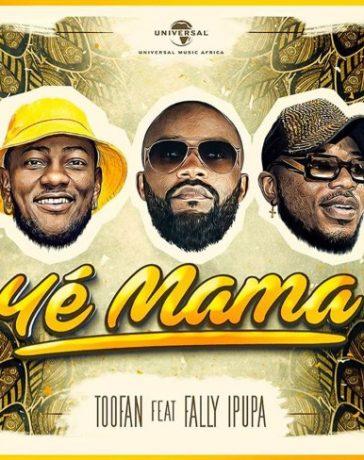 Toofan - Ye Mama Ft. Fally Ipupa