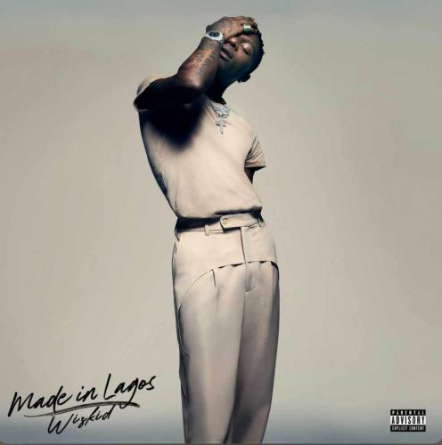 Wizkid - Made In Lagos (FULL ALBUM)