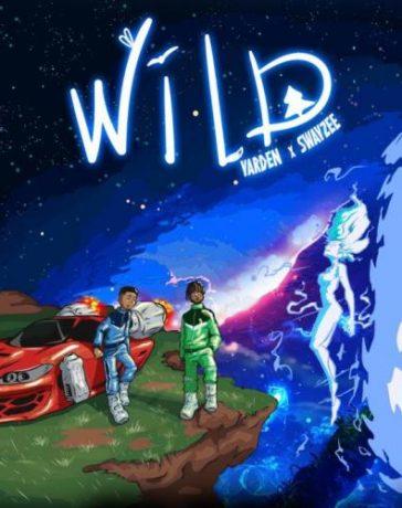 Yarden - Wild Ft. Swayzee