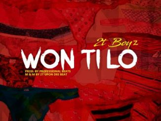 2TBoyz - Won Ti Lo Mp3 Audio