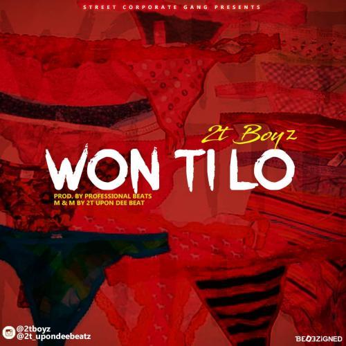 2TBoyz - Won Ti Lo Mp3 Audio