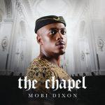ALBUM: Mobi Dixon – The Chapel