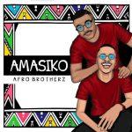 Afro Brotherz – Indlela Ft. Pixie L