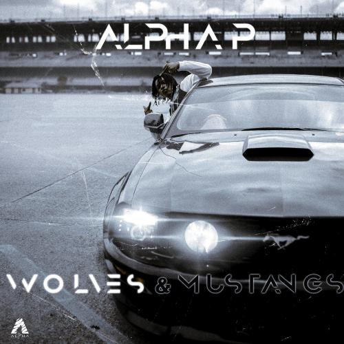 Alpha P - Wolves and Mustangs (EP)